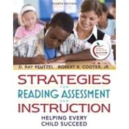 Strategies for Reading Assessment and Instruction Helping Every Child Succeed