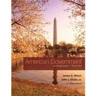 American Government: Institutions and Policies, 12th Edition