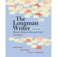 The Longman Writer Rhetoric, Reader, and Research Guide, Brief Edition