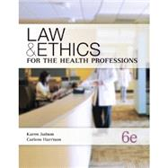 Law & Ethics for the Health Professions (w/ Connect Plus)