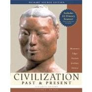 Civilization Past & Present, Volume I (to 1650), Primary Source Edition (Book Alone)