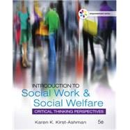 Empowerment Series: Introduction to Social Work & Social Welfare Critical Thinking Perspectives