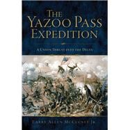 The Yazoo Pass Expedition 9781625858399R