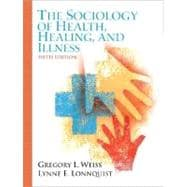 Sociology of Health, Healing, and Illness,  The