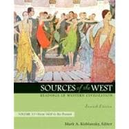 Sources of the West: Readings in Western Civilization, Volume 2 (From 1600 to the Present)