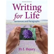 Writing for Life Sentences and Paragraphs Plus MyWritingLab with eText -- Access Card Package