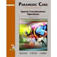 Paramedic Care: Principles and Practice, Volume 5: Special Considerations Operations