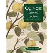 Quinces: Growing & Cooking 9781909248410R