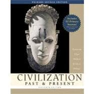 Civilization Past & Present, Combined Volume, Primary Source Edition (with Study Card)