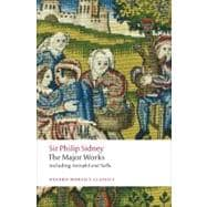 Sir Philip Sidney : The Major Works