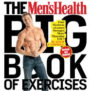 The Men's Health Big Book of Exercises Four Weeks to a