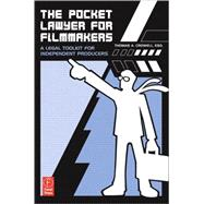 Pocket Lawyer for Filmmakers : A Legal Toolkit for Independent Producers