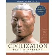 Civilization Past & Present, Volume I (to 1650), Primary Source Edition (with Study Card)