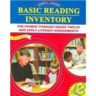 Basic Reading Inventory : Pre-Primer Through Grade Twelve and Early Literacy Assessments