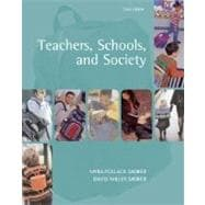 Teachers, Schools, and Society with Free Making the Grade CD and Online Learning Center Password Card