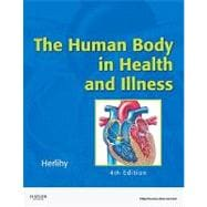 Human Body in Health and Illness - Soft Cover Version