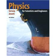 Physics for Scientists and Engineers (with PhysicsNOW and InfoTrac)