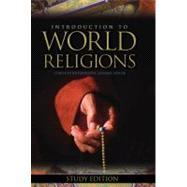 Introduction To World Religions Study Edition with Companion Study Guide