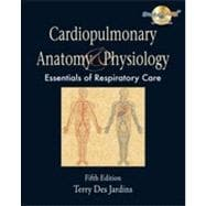 Cardiopulmonary Anatomy & Physiology, 5th Edition