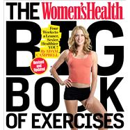 The Women's Health Big Book of Exercises Four Weeks to a