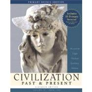 CIVILIZATION PAST & PRESENT, VOLUME II (FROM 1300), PRIMARY SOURCE EDITION (WITH STUDY CARD), 10/e