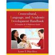 The Crosscultural, Language, and Academic Development Handbook A Complete K-12 Reference Guide Plus NEW MyEducationLab with Pearson eText -- Access Card