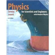 Physics for Scientists and Engineers with Modern Physics, Extended Version Chapters 1-46 (with PhysicsNow and InfoTrac)
