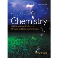 Chemistry An Introduction to General, Organic, and Biological Chemistry