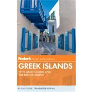 Fodor's Greek Islands, 3rd Edition : With Great Cruises and the Best of Athens