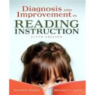 Reading Diagnosis and Improvement: Assessment and Instruction (with MyEducationLab)