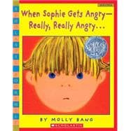 When Sophie Gets Angry--Really, Really Angry?