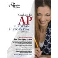 Cracking the AP European History Exam, 2008 Edition