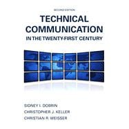 Technical Communication in the Twenty-First Century Plus MyWritingLab without Pearson eText -- Access Card Package