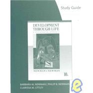 Study Guide for Newman/Newman's Development Through Life: A Psychosocial Approach, 10th
