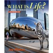 What is Life? A Guide to Biology with Physiology w/ PrepU Access Card for Phelan's What Is Life