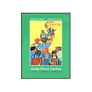 Middle School Teaching : A Guide to Methods and Resources