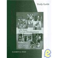 Study Guide for Sigelman/Rider's Life-Span Human Development, 6th