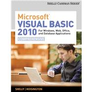 Microsoft Visual Basic 2010 : For Windows, Web, Office, and Database Applications - Comprehensive