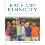 Race and Ethnicity The United States and the World Plus MySearchLab with eText -- Access Card Package