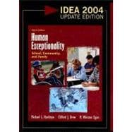 Human Exceptionality: School, Community, and Family, IDEA 2004 Update Edition