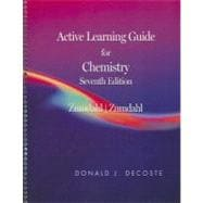Active Learning Guide for Zumdahl/Zumdahl�s Chemistry, 7th