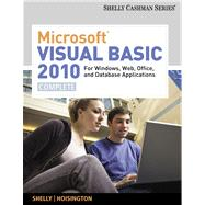Microsoft Visual Basic 2010 for Windows, Web, and Office Applications Complete