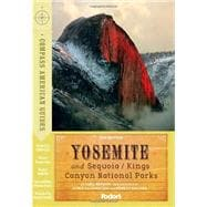 Compass American Guides: Yosemite and Sequoia/Kings Canyon National Parks, 2nd Edition