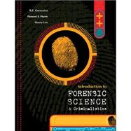 Introduction to Forensic Science and Criminalistics