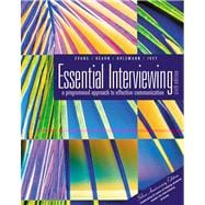 Essential Interviewing A Programmed Approach to Effective Communication (with InfoTrac)