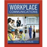 Workplace Communications The Basics Plus MyWritingLab with eText -- Access Card Package