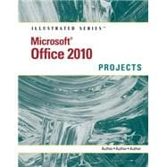 Microsoft Office 2010 : Illustrated Projects