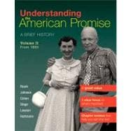 Understanding the American Promise, Volume 2: From 1865 : A Brief History of the United States