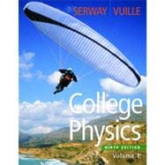 College Physics, Volume 1