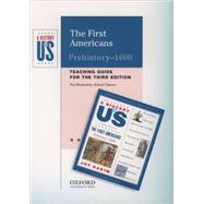 The First Americans Elementary Grades Teaching Guide A History of US Book 1